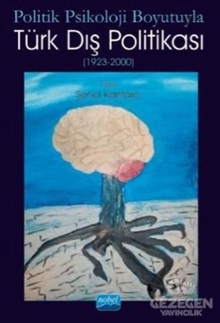 Politik Psikoloji Boyutuyla Türk Dış Politikası (1923-2000)