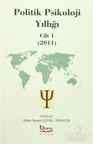 Politik Psikoloji Yıllığı Cilt-1 (2011)