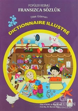 Popüler Resimli Fransızca Sözlük / Dictionnaire Illustre