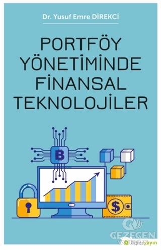 Portföy Yönetiminde Finansal Teknolojiler