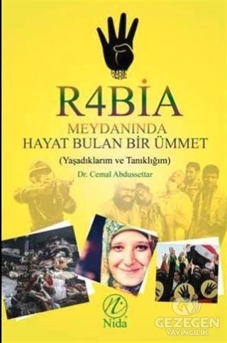 Rabia Meydanında Hayat Bulan Bir Ümmet