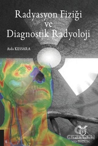 Radyasyon Fiziği ve Diagnostik Radyoloji