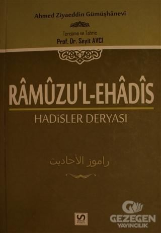 Ramuzu'l-Ehadis 2. Cilt: Hadisler Deryası
