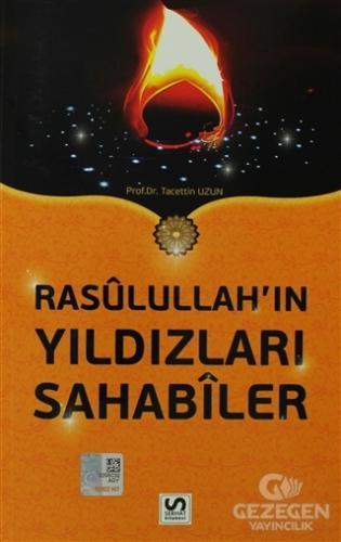 Rasulullah'ın Yıldızları Sahabiler