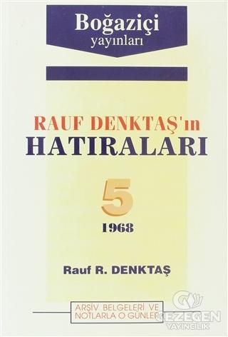 Rauf Denktaş'ın Hatıraları Cilt: 5 1968