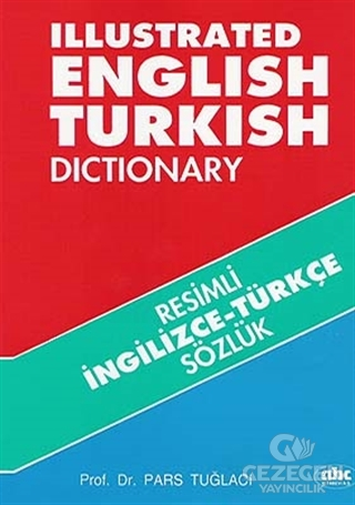 Resimli İngilizce -Türkçe Sözlük /  Illustrated English-Turkish Dictionary