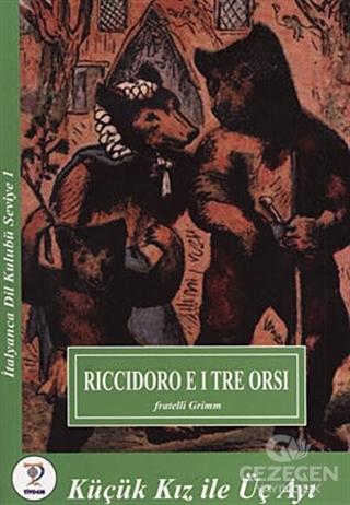 Riccidoro E I Tre Orsi - Küçük Kız ile Üç Ayı