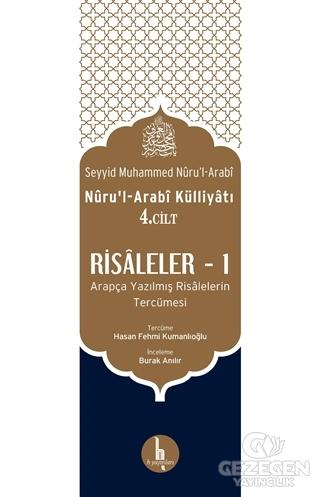 Risaleler -1 (Nuru'l-Arabi Külliyatı 4. Cilt)