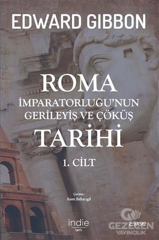 Roma İmparatorluğu'Nun Gerileyiş Ve Çöküş Tarihi 1. Cilt