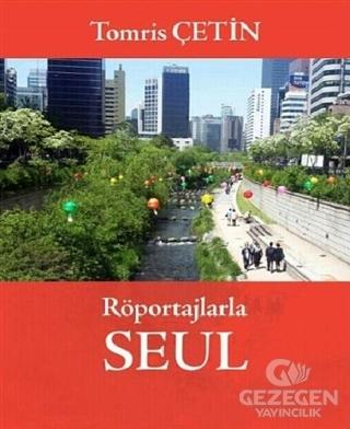 Röportajlarla Seul