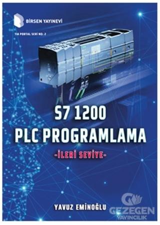 S7 1200 PLC Programlama - İleri Seviye