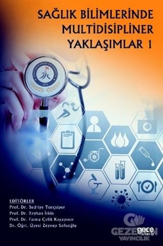 Sağlık Bilimlerinde Multidisipliner Yaklaşımlar 1