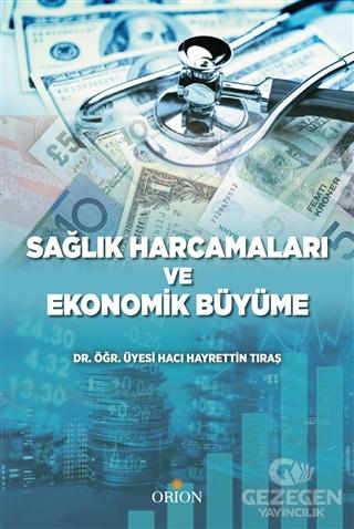 Sağlık Harcamaları ve Ekonomik Büyüme