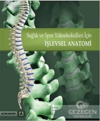 Sağlık ve Spor Yüksekokulları İçin İşlevsel Anatomi