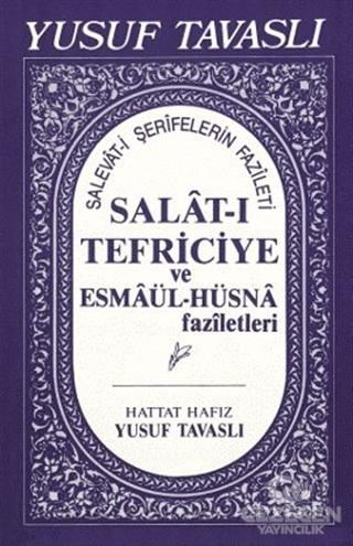 Salat-I Tefriciye Ve Esmaül-Hüsna Faziletleri (El Boy) (E05)