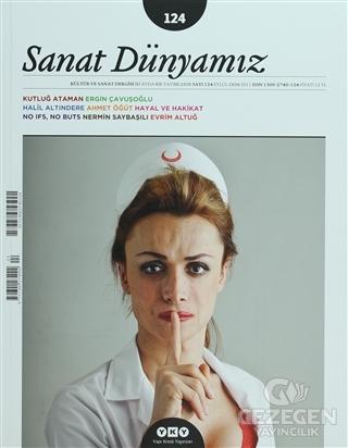 Sanat Dünyamız İki Aylık Kültür ve Sanat Dergisi Sayı: 124