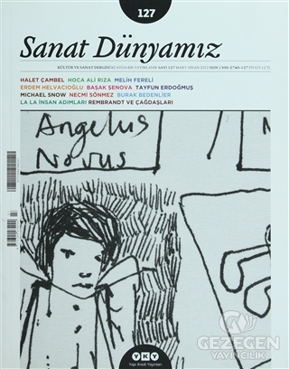 Sanat Dünyamız İki Aylık Kültür ve Sanat Dergisi Sayı: 127
