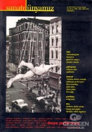Sanat Dünyamız Üç Aylık Kültür ve Sanat Dergisi Sayı: 67