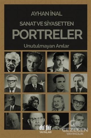 Sanat ve Siyasetten Portreler