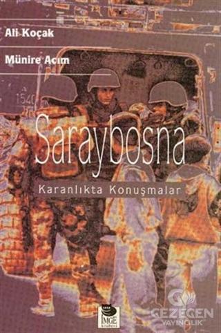 Saraybosna  Karanlıkta Konuşmalar