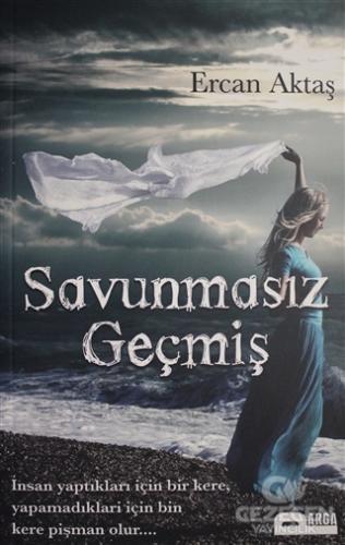 Savunmasız Geçmiş Ercan Aktaş Parga Yayıncılık