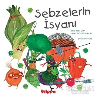 Sebzelerin İsyanı
