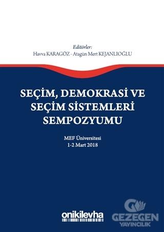 Seçim Demokrasi Ve Seçim Sistemleri Sempozyumu