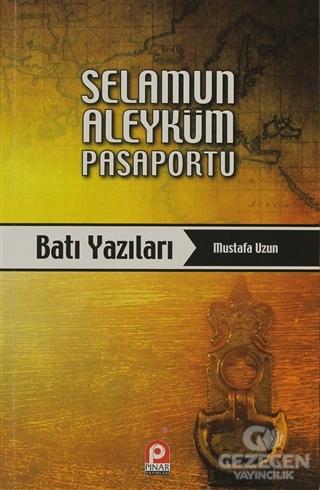 Selamun Aleyküm Pasaportu: Batı Yazıları