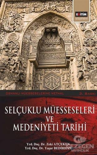 Selçuklu Müesseseleri ve Medeniyeti Tarihi