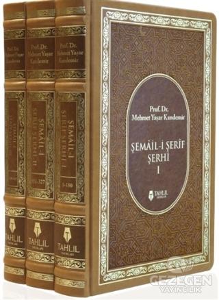 Şemail-İ Şerif Şerhi (3 Kitap Takım)