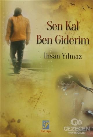 Sen Kal Ben Giderim