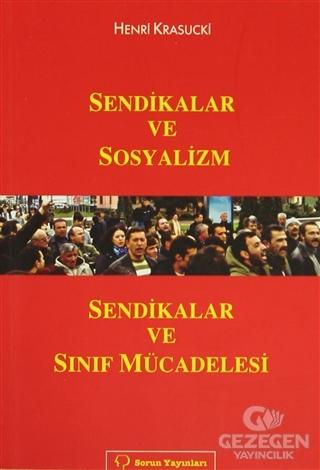 Sendikalar ve Sosyalizm