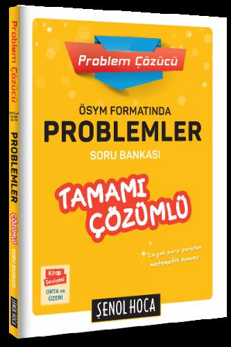 Şenol Hoca Problem Çözücü Problemler Soru Bankası Çözümlü Şenol Hoca Yayınları