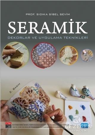 Seramik - Dekorlar ve Uygulama Teknikleri