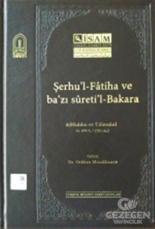 Şerhul-Fatiha ve Bazı Suretil-Bakara (Afifüddin et-Tilimsani)