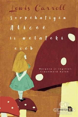 Serpehatiyen Alicee li Welateki Eceb
