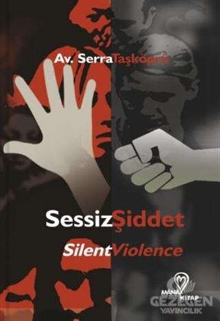 Sessiz Şiddet