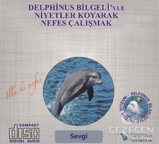 Sevgi - Delphinus Bilgeli'yle Niyetler Koyarak Nefes Çalışmak