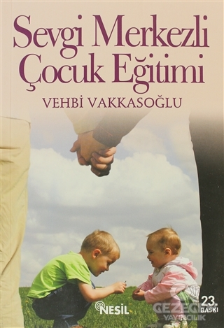 Sevgi Merkezli Çocuk Eğitimi