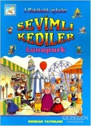 Sevimli Kediler - Lunapark - 5 Dakikalık Öyküler