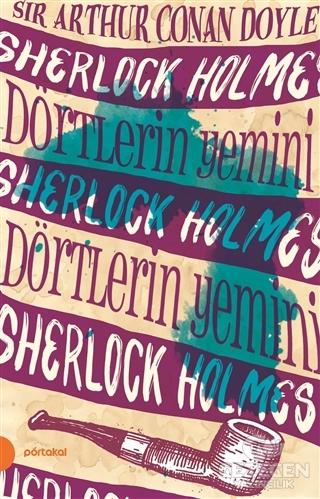 Sherlock Holmes 5- Dörtlerin Yemini (Portakal Kitap)