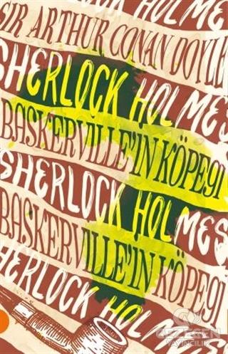 Sherlock Holmes 7- Baskervillein Köpeği (Portakal Kitap)