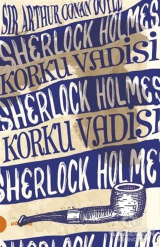 Sherlock Holmes 8- Korku Vadisi (Portakal Kitap)