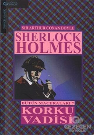 Sherlock Holmes Bütün Maceraları 7 Korku Vadisi