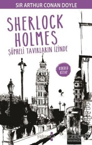 Sherlock Holmes - Şüpheli Tavırların İzinde