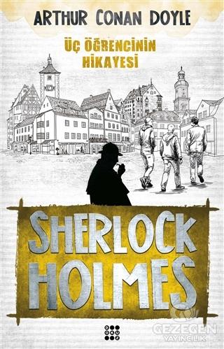 Sherlock Holmes - Üç Öğrencinin Hikayesi
