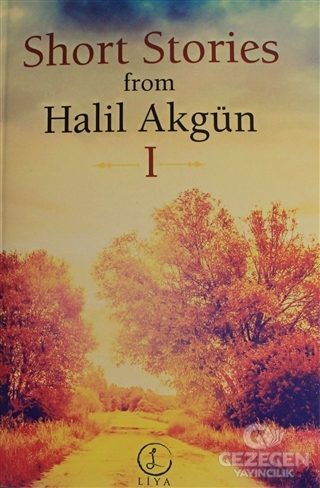 Short Stories From Halil Akgün 1