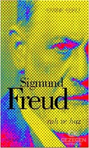 Sigmund Freud - Ruh ve Haz