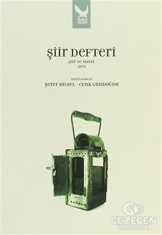 Şiir Defteri - Şiir Ve Hayat 2013