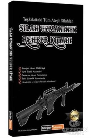 Silah Uzmanının Rehber Kitabı
